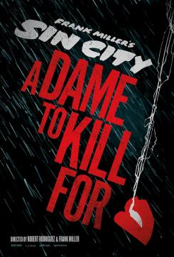 Sin City A Dame to Kill For poster teaser