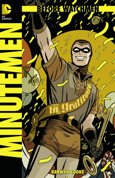Portada del Before Watchmen: Minutemen 1
