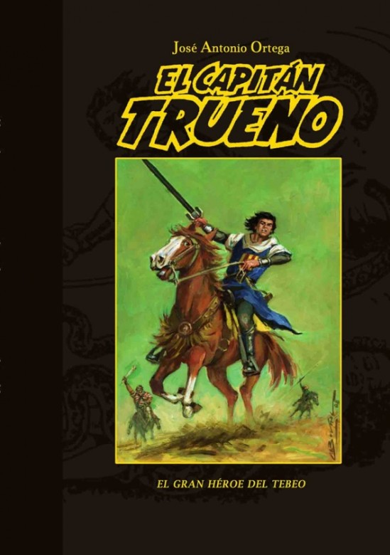 El Capitán Trueno El gran héroe del tebeo