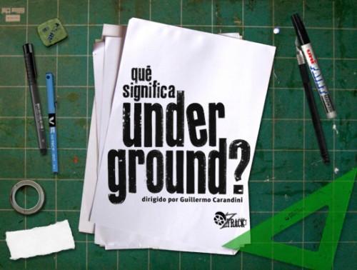 Que significa Underground?