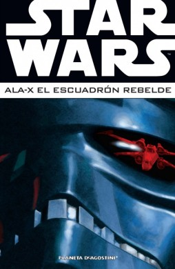 Star Wars – Ala-X: El Escuadrón Rebelde #3 (Integral)