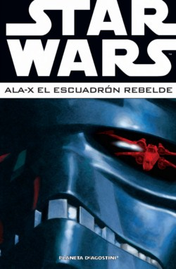 Star Wars - Ala-X: El Escuadrón Rebelde #3 (Integral)
