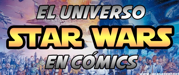 El Universo Star Wars en cómic