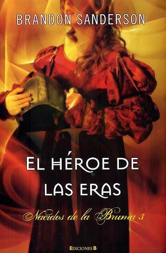 Portada de El Héroe de las Eras publicado por Ediciones B