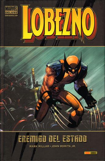 Portada de Marvel Deluxe: Lobezno 1 - Enemigo del Estado