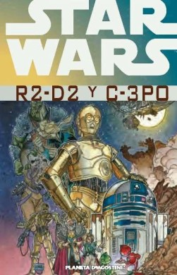 Star Wars: R2-D2 y C-3PO (Integral)