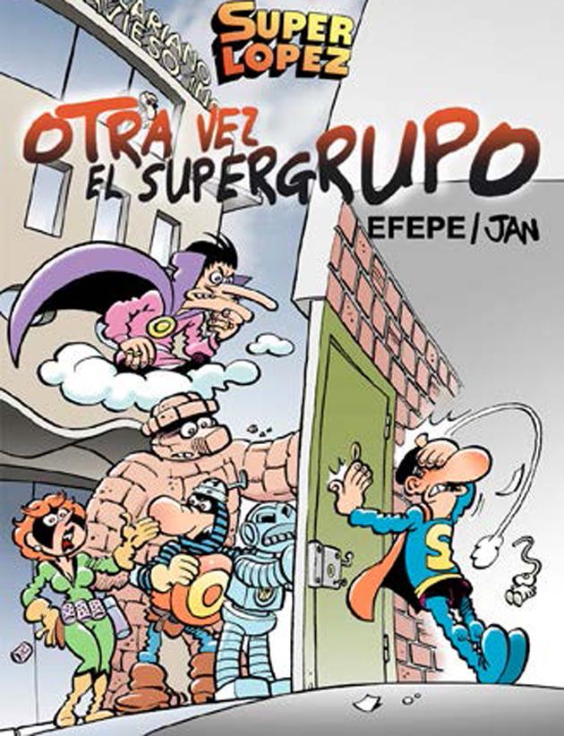 super lopez otra vez el supergrupo magos del humor n 156 9788466652681
