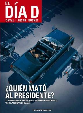 el-dia-d-01-quien-mato-al-presidente-portada