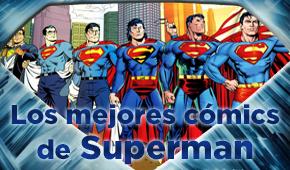 Los 10 mejores cómics de Superman