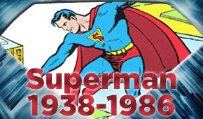 Superman de 1938 a 1986