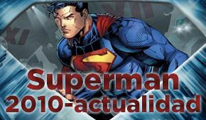Superman de 2010 a la actualidad