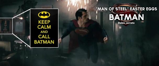 el-hombre-de-acero-poster-manten-la-calma-y-llama-a-batman