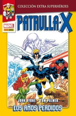 La Patrulla-X: Los años perdidos, por Byrne, Palmer y Wright. Edición Extra Superhéroes de Panini