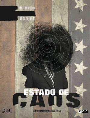 estado-de-caos-vertigo-ecc-ediciones-mat-johnson-andrea-muti-novela-grafica-comic