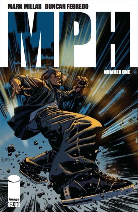 millar-mph-1-comic-miniserie-image-supervelocidad-comics-duncan-fegredo