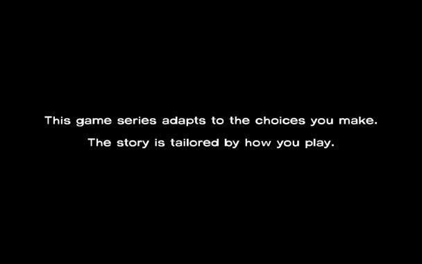 """""""Esta serie de juegos se adapta a las decisiones que tomas. La historia es adaptada a la forma en que juegues"""""""