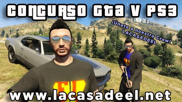 Concurso GTA 5 La Casa de EL
