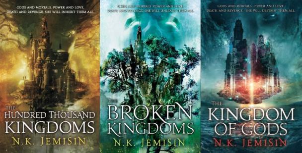 Trilogía El Legado de N. K. Jemisin: Los cien mil reinos, los Reinos rotos y Kingdoms of Gods