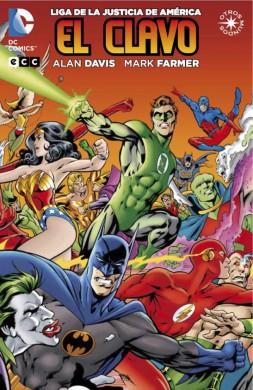 Portada del tomo de Liga de la Justicia de América: El Clavo, de ECC Ediciones