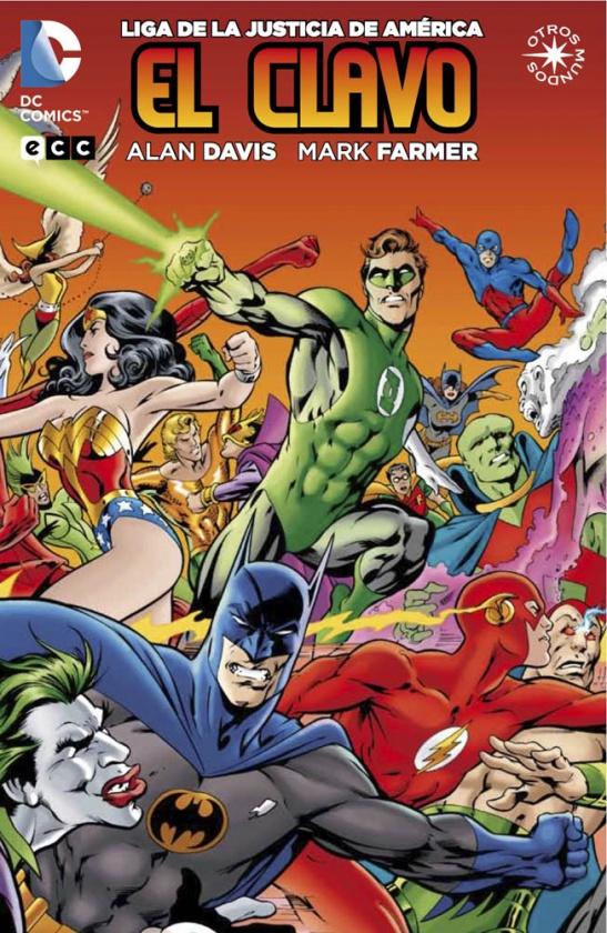 Portada del cómic de Liga de la Justicia de América: El Clavo, de ECC Ediciones