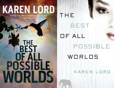 The Best of all Possible Worlds de Karen Lord (El mejor de los mundos posibles)