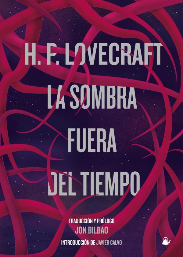 H.P. Lovecraft: La sombra fuera del tiempo en la colección Fábulas de Albión de Neuvsky