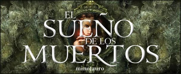El sueño de los muertos de Virginia Pérez de la Puente, editada por Minotauro