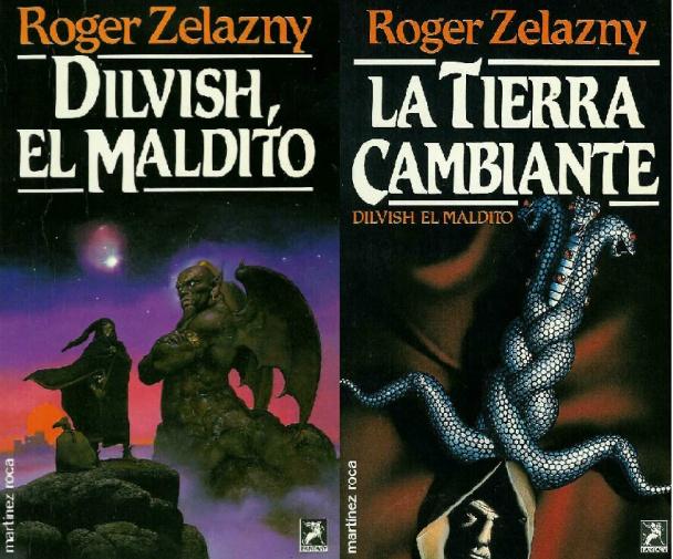 Dilvish, el maldito + La tierra cambiante de Roger Zelazny, portadas de Martínez Roca