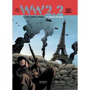 2-hitler-ww2-batalla-paris-www22-2.2-ww-la-otra-guerra-mundial-hinnenot-delf-chauvel-boivin-diabolo-ediciones-tomo-volumen-comic-analisis-reseña-critica-1939-muere-what-if-ucronia