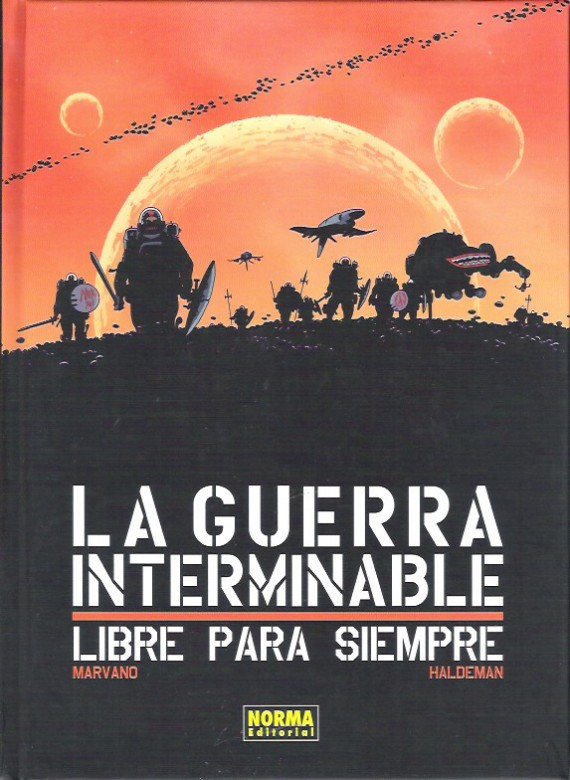 la-guerra-interminable-libre-para-siempre joe haldeman marvano