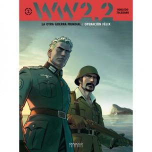 WW2-portada-gibraltar-español-otra-guerra-mundial-marcial-toledano-jose-manuel-robledo-javier-montes-diabolo-ediciones-operacion-felix-critica-analisis-opinion