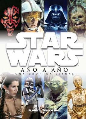 Star Wars: Año a año – Una crónica visual