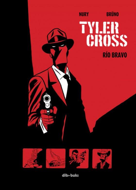 Tyler Cross: Río Bravo