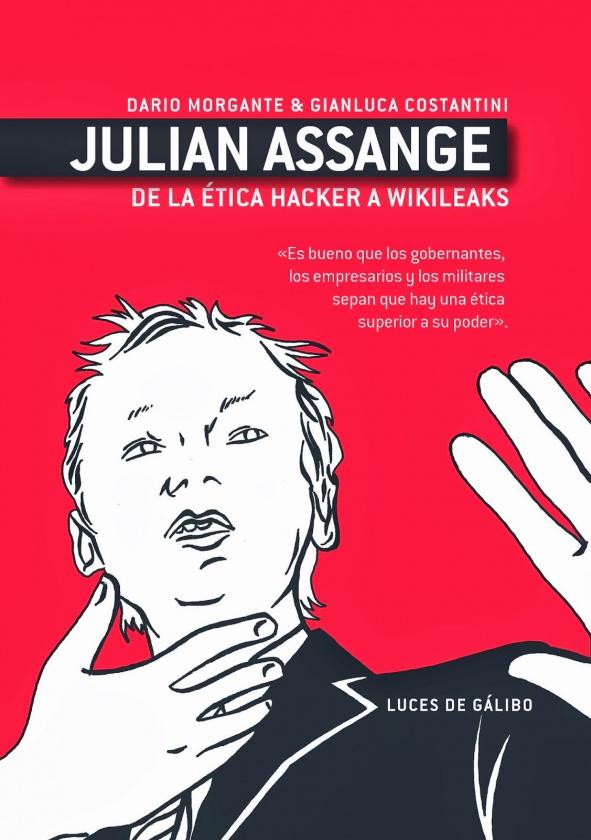 'Julian Assange: de la ética hacker a WikiLeaks'