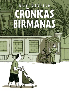 cronicas birmanas astiberri ediciones guy delisle