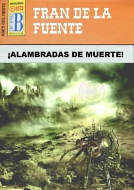 ALAMBRADAS DE MUERTE