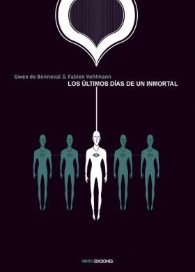 Ninth Junio LOS ULTIMOS DIAS DE UN INMORTAL