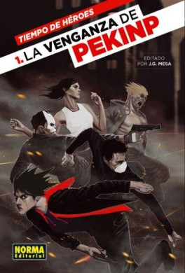 Tiempo de Héroes 1: La venganza de PekinP