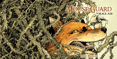 Mouse Guard, 'Leyendas de la Guardia #1' y 'Hacha Negra'
