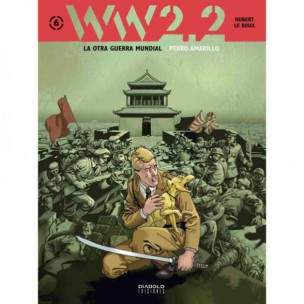 Ww-6-cubierta-hubert-perro-amarillo-otra-guerra-mundial-critica-analisis-opinion-reseña-diabolo-ediciones