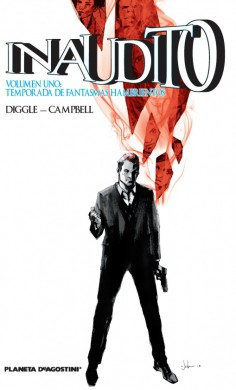 inaudito-volumen-tomo-1-uncanny-reseña-opinion-analisis-critica-andy-diggle-aaron-campbell-william-crabtree