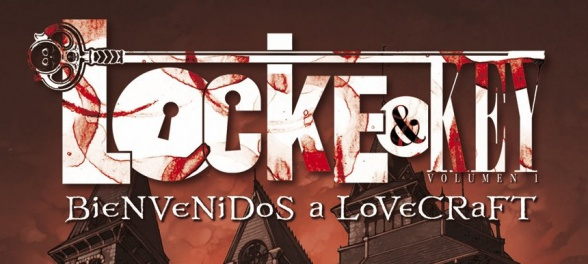 'Locke & Key', de Joe Hill y Gabriel Rodriguez