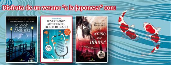 Novedades de verano Quaterni: viaja a Japón (Antología de relatos japoneses, El verano de la Ubume y Los extraños métodos del doctor Irabu)