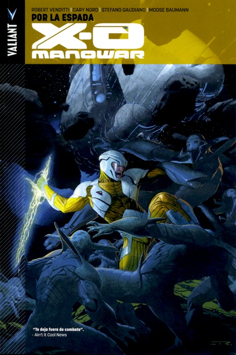 4-x-o-manowar-panini-comics-venditti-robert-espada-por-la-cary-nord-analisis-volumen-tomo-1-valiant-critica-opinion-reseña