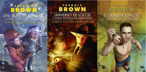 Ven y enloquece, y otros cuentos de marcianos: antología de relatos de Fredrick Brown que edita Gigamesh