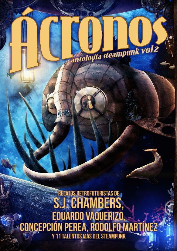 Ácronos. Antología steampunk vol. 2' de Tyrannosaurus Books