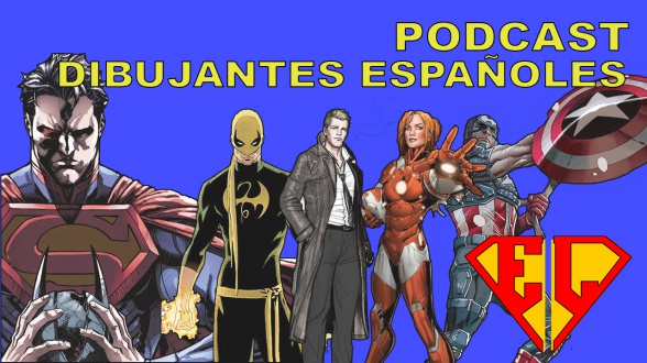 Podcast Dibujantes españoles en Marvel y DC