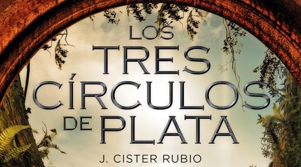 Los tres círculos de plata de J. Cister Rubio