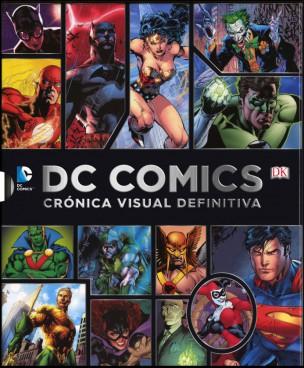 DC Comics: Crónica Visual Definitiva