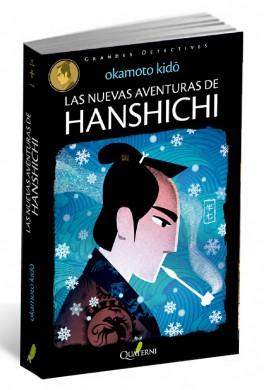 las nuevas aventuras de Hanshichi quaterni